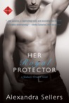 Her Royal Protector by Alexandra Sellers