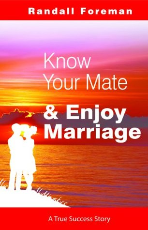 Know Your Mate & Enjoy Marriage (Romance Non-Fiction)