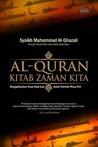 Al-Quran Kitab Zaman Kita by محمد الغزالي