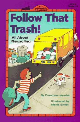 Follow That Trash! by Francine Jacobs