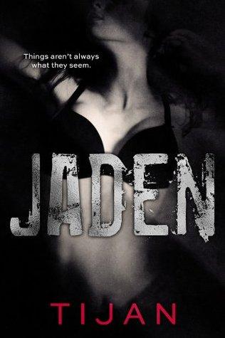 Jaden (Jaded, #3)