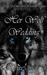 Her Wolf Wedding (The Girl ...