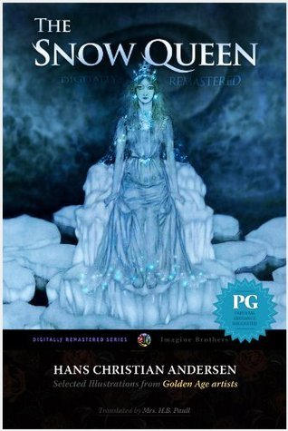 The Snow Queen (Hans Christian Andersen, Digitally Remastered HD Book 2)