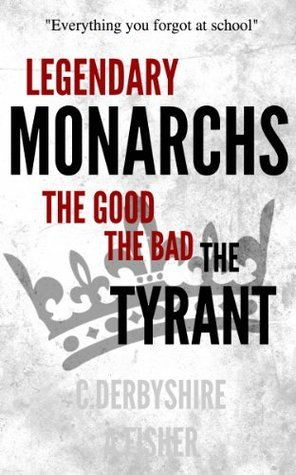 Legendary Monarchs - The Good, The Bad, The Tyrant