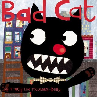 Bad Cat by Tracy-Lee McGuinness-Kelly