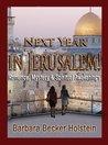 Next Year in Jerusalem! by Barbara Becker Holstein