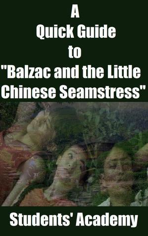 """A Quick Guide to """"Balzac and the Little Chinese Seamstress"""""""