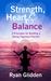 Strength, Heart & Balance 3...