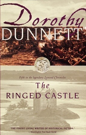 The Ringed Castle (The Lymond Chronicles, #5)