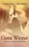 Game Winner (The Penalty Kill Trilogy, #3)