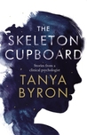 The Skeleton Cupboard: Stories from a clinical psychologist