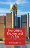 Everything Known and Visible: Beer, Detroit, and growing up Stroh