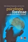Psicología forense. Estudio de la mente criminal by Edith Aristizábal
