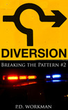 Diversion (Breaking the Pattern, #2)