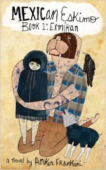 mexican-eskimo-book-1-exmikan