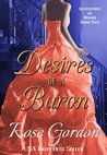 Desires of a Baron by Rose Gordon