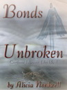 Bonds Unbroken (Carthera Takeover Tales, #1)