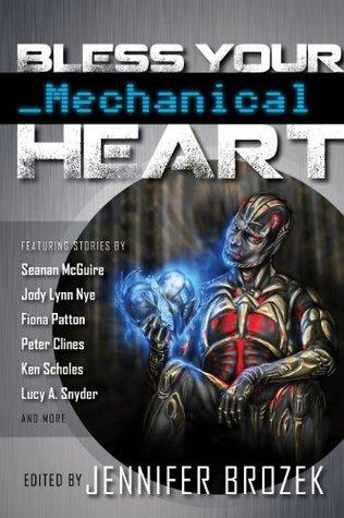 bless-your-mechanical-heart