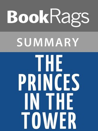The Princes in the Tower by Alison Weir | Summary & Study Guide