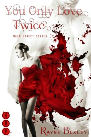 You Only Love Twice (Main Street Series (Erotic Romance))