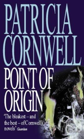 Point of Origin (Kay Scarpetta, #9)