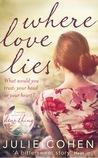 Where Love Lies by Julie Cohen
