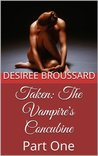 Taken  (The Vampire's Concubine, #1)