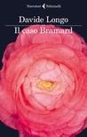 Il caso Bramard
