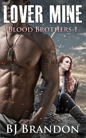 Lover Mine (Blood Brothers #1)