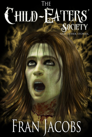 the child-eaters society and other stories