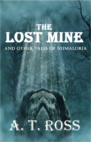 the-lost-mine-and-other-tales-of-numaloria