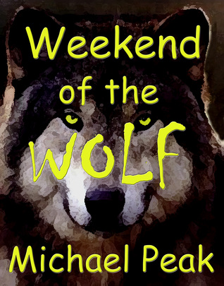Weekend of the Wolf