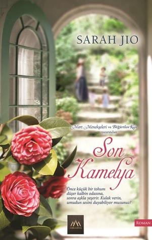 Son Kamelya by Sarah Jio