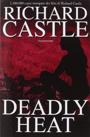 Deadly Heat (Nikki Heat, #5)