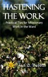 Hastening the Work: Practical Tips for Missionary Work in the Ward
