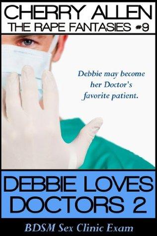Debbie Loves Doctors 2, BDSM Sex Clinic Exam