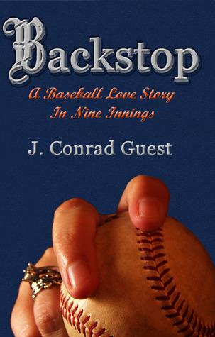 Backstop: A Baseball Love Story in Nine Innings