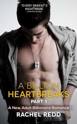 A Billion Heartbreaks: Part 1(A Billion Heartbreaks 1) - Rachel Redd