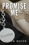 Promise Me (Trust, #3)