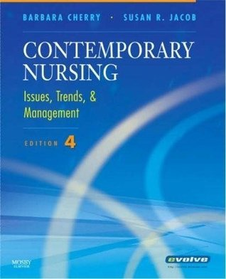 Contemporary Nursing - Issues, Trends & Management (4th, 08) by NEA-BC, Barbara Cherry DNSc MBA RN - RN, Susan R Jacob Ph [Paperback (2007)]