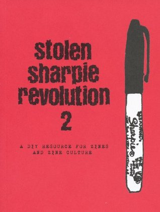 Stolen Sharpie Revolution 2 by Alex Wrekk