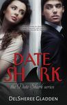 Date Shark (Date Shark, #1)
