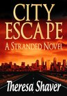 City Escape by Theresa Shaver