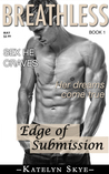 Edge of Submission (Breathless, #1)