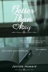 Better Than Okay (Love Always #1)