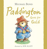 Paddington Goes for Gold by Michael Bond