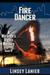 Fire Dancer: Book IV