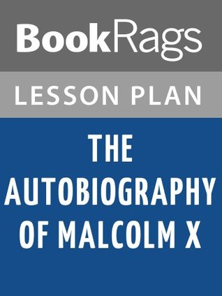 The Autobiography of Malcolm X Lesson Plans