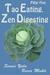 Tao Eating, Zen Digesting: ...