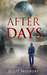 After Days by Scott Medbury